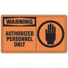 Warning: Authorized Personnel Only Signs