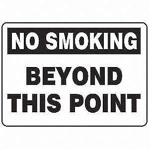 "No Smoking, No Header, Vinyl, 7"" x 10"", Adhesive Surface, Not Retroreflective"