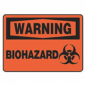 "Biohazard, Warning, Aluminum, 7"" x 10"", With Mounting Holes, Not Retroreflective"