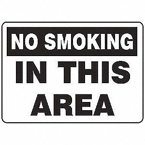 "No Smoking, No Header, Plastic, 10"" x 14"", With Mounting Holes, Not Retroreflective"