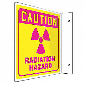"Radiation and X-Ray, Caution, Plastic, 8"" x 8"", With Mounting Holes, L-Shaped, Not Retroreflective"