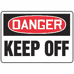 "Keep Clear, Danger, Aluminum, 10"" x 14"", With Mounting Holes, Not Retroreflective"