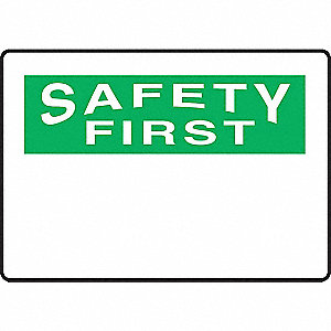 "Safety First Sign,7"" x 10"",Aluminum"