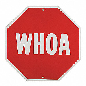 "Text WHOA, Plastic Traffic Sign, Height 18"", Width 18"""