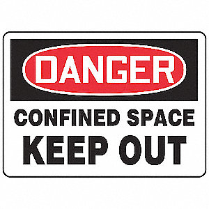 "Confined Space, Danger, Plastic, 10"" x 14"", With Mounting Holes, Not Retroreflective"