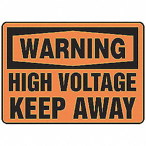 Warning Sign,7 x 10In,BK/ORN,ENG,Text,HV