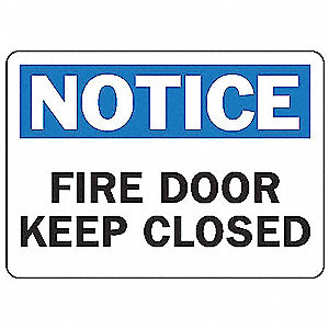 "Notice Sign, Fire Keep Closedd, 7""x10"""