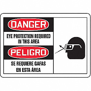 "Personal Protection, Danger/Peligro, Vinyl, 10"" x 14"", Adhesive Surface, Not Retroreflective"