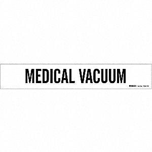 Pipe Mrkr, Medical Vacuum, Wht, 8 In orGrtr
