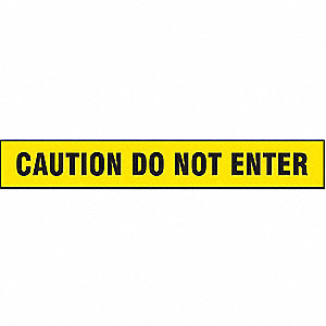 "Barricade Tape, Yellow/Black, 3"" x 1000 ft., Caution Do Not Enter"