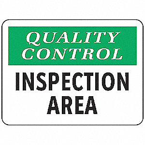 Quality Control Sign,10 x 14In,Vinyl,ENG