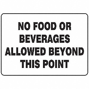"Eating and Drinking Restriction, No Header, Aluminum, 10"" x 14"", With Mounting Holes"