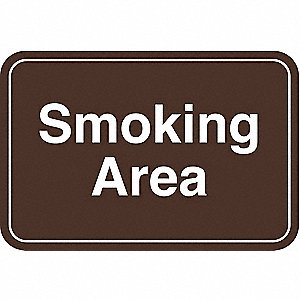 Smoking Area Sign,6 x 9In,WHT/BR,ACRYL