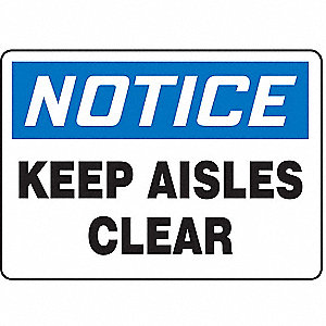 "Keep Clear, Notice, Aluminum, 7"" x 10"", With Mounting Holes, Not Retroreflective"