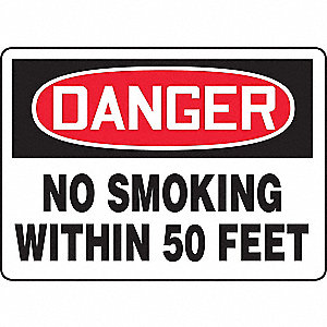 "No Smoking, Danger, Vinyl, 7"" x 10"", Adhesive Surface, Not Retroreflective"