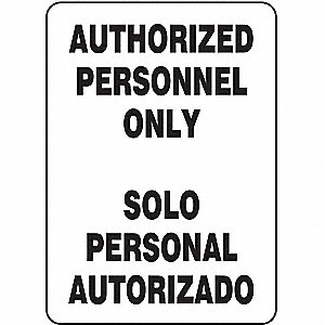 "Authorized Personnel and Restricted Access, No Header, Vinyl, 14"" x 10"", Adhesive Surface"