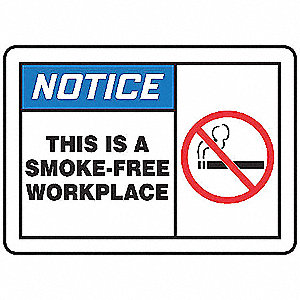 "No Smoking, Notice, Vinyl, 10"" x 14"", Adhesive Surface, Not Retroreflective"