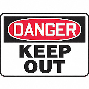 "Keep Clear, Danger, Aluminum, 7"" x 10"", With Mounting Holes, Not Retroreflective"