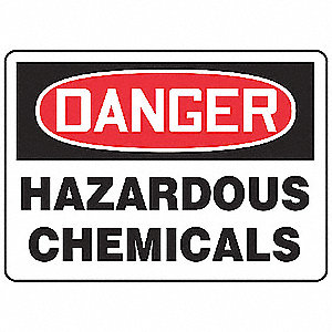 "Chemical, Gas or Hazardous Materials, Danger, Vinyl, 7"" x 10"", Adhesive Surface, Not Retroreflective"