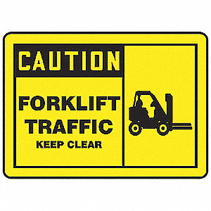 "Lift Truck Traffic, Caution, Vinyl, 10"" x 14"", Not Retroreflective"