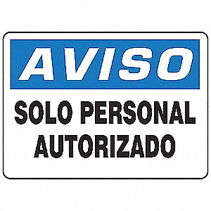 "Authorized Personnel and Restricted Access, Aviso, Vinyl, 7"" x 10"", Adhesive Surface"