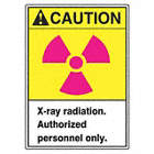 Caution: X-Ray Radiation. Authorized Personnel Only. Signs
