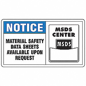 "SDS or Right to Know, Notice, Plastic, 7"" x 10"", With Mounting Holes, Not Retroreflective"