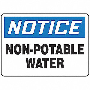 "Potable Water, Notice, Aluminum, 7"" x 10"", With Mounting Holes, Not Retroreflective"