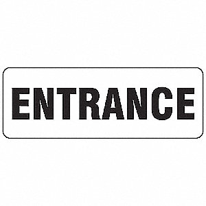Entrance Sign,3-1/2 x 10In,BK/WHT,MAG