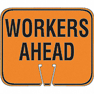 Traffic Cone Sign,Orng/Blk,Workers Ahead
