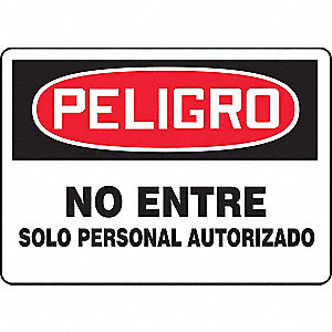"Authorized Personnel and Restricted Access, Peligro, Plastic, 7"" x 10"", With Mounting Holes"