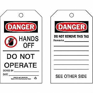 "Danger Tag, Polyester, Hands Off Do Not Operate, 7"" x 4"", 10 PK"