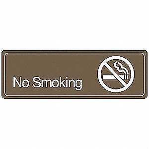 No Smoking Sign,3 x 9In,WHT/BR,ACRYL,ENG