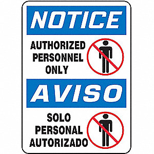 "Authorized Personnel and Restricted Access, Notice/Aviso, Aluminum, 14"" x 10"", With Mounting Holes"