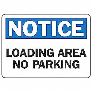 "Parking, Notice, Aluminum, 10"" x 14"", With Mounting Holes, Not Retroreflective"