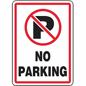 "Text and Symbol No Parking, Plastic No Parking Sign, Height 14"", Width 10"""