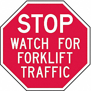 FORKLIFT TRAFFIC SIGN,6 X 6IN,WHT/R