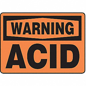 Warning Sign,10 x 14In,BK/ORN,Acid,ENG