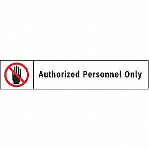 Admittance Sign,1-3/4 x 9In,BK and R/WHT