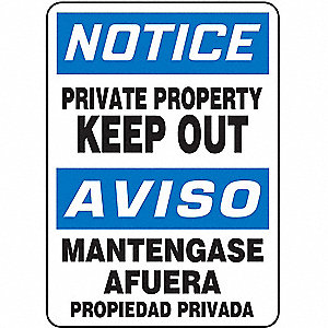 "Trespassing and Property, Notice/Aviso, Plastic, 14"" x 10"", With Mounting Holes, Not Retroreflective"