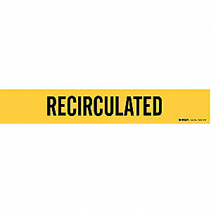 Pipe Marker,Recirculated,Y,8 In or Lrger