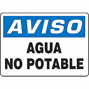 "Potable Water, Aviso, Vinyl, 7"" x 10"", Adhesive Surface, Not Retroreflective"