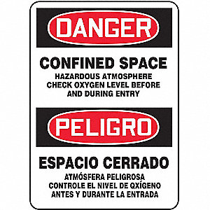"Confined Space, Danger/Peligro, Plastic, 14"" x 10"", With Mounting Holes, Not Retroreflective"