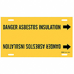 Pipe Marker, Danger Asbestos Insulation, Y