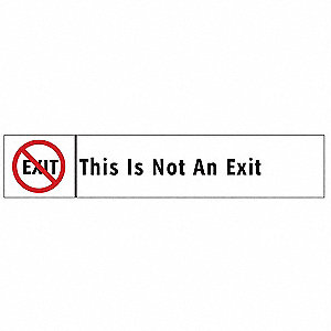 This Is Not An Exit Sign,1-3/4 x 9In,ENG