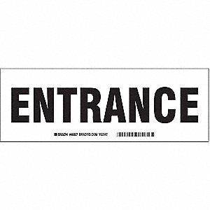 Entrance Sign,3-1/2 x 10In,BK/WHT,AL,ENG