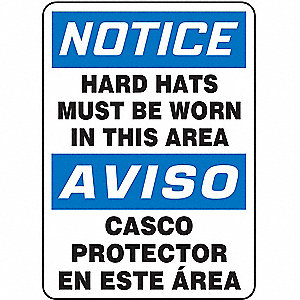 "Personal Protection, Notice/Aviso, Plastic, 14"" x 10"", With Mounting Holes, Not Retroreflective"