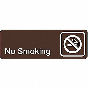 NO SMOKING SIGN,3 X 9IN,WHT/BR,ACRY