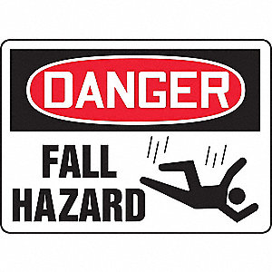"Fall Protection, Danger, Plastic, 10"" x 14"", With Mounting Holes, Not Retroreflective"