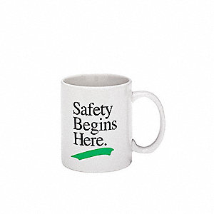 Coffee Mug,Safety Begins Here,11 oz.